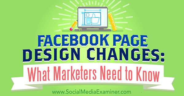 facebook page design changes